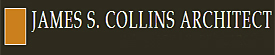 James S. Collins Architect